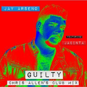 Guilty (Chris Allen's Club Mix) [feat. Jacinta]