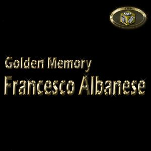 Francesco Albanese (Golden Memory)