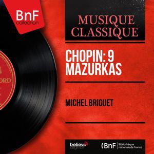 Chopin: 9 Mazurkas (Mono Version)