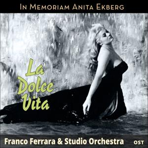 La Dolce Vita - In Memoriam Anita Ekberg (Motion Picture Soundtrack)