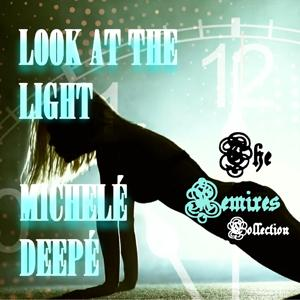 Look at the Light (The Remixes Collection)