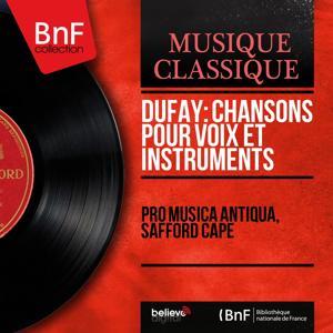 Dufay: Chansons pour voix et instruments (Mono Version)