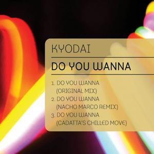 Do You Wanna
