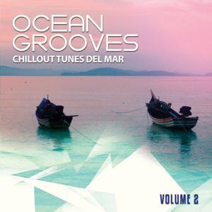 Ocean Grooves, Vol. 2 (Chillout Tunes Del Mar)
