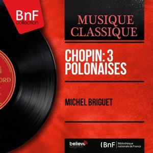 Chopin: 3 Polonaises (Mono Version)