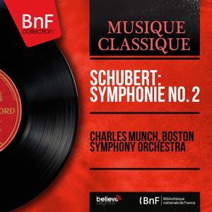Schubert: Symphonie No. 2 (Mono Version)