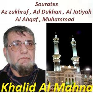 Sourates Az zukhruf , Ad Dukhan , Al Jatiyah , Al Ahqaf , Muhammad (Hafs Muratal)