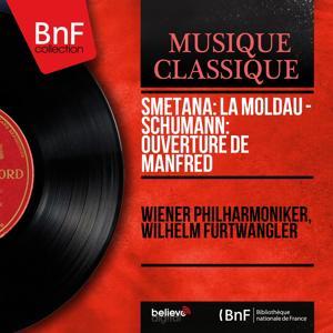 Smetana: La Moldau - Schumann: Ouverture de Manfred (Mono Version)