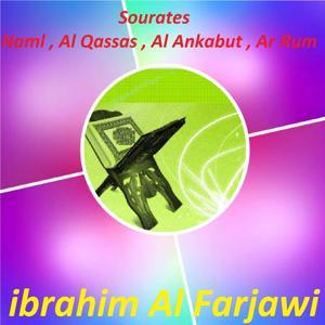 Sourates Naml , Al Qassas , Al Ankabut , Ar Rum (Quran)