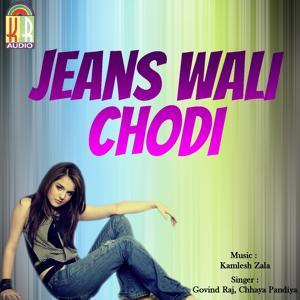 Jeans Wali Chodi