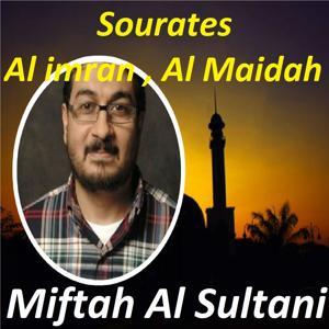 Sourates Al imran , Al Maidah (Quran)