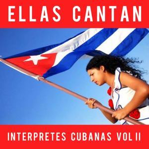 Ellas Cantan: Interpretes Cubanas, Vol. 2