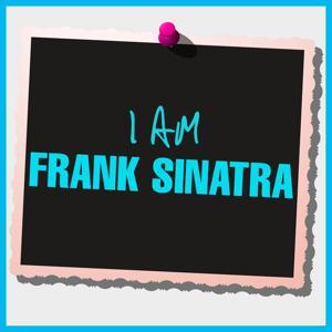 I Am Frank Sinatra