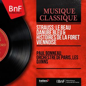Strauss: Le beau Danube bleu & Histoires de la forêt viennoise (Arranged by Paul Bonneau Mono Version)