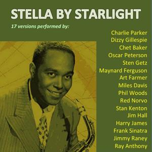 Stella by Starlight (17 Versions Performed By:)