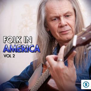 Folk in America, Vol. 2