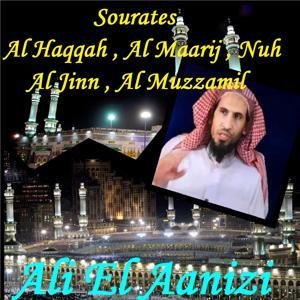 Sourates Al Haqqah , Al Maarij , Nuh , Al Jinn , Al Muzzamil (Quran)