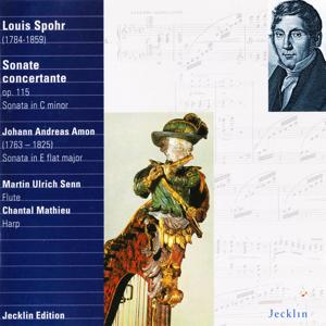 Louis Spohr & Johann Andreas Amon: Sonatas for Flute and Harp