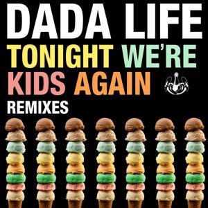 Tonight We're Kids Again
