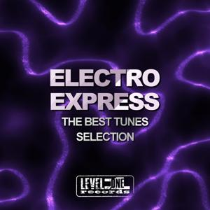 Electro Express (The Best Tunes Selection)