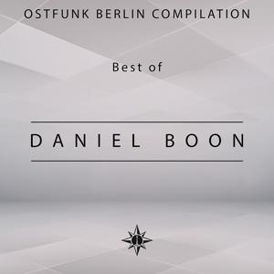 Ostfunk Berlin Compilation - Best of Daniel Boon