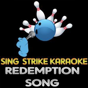 Redemption Song (Karaoke Version) (Originally Performed By Bob Marley)