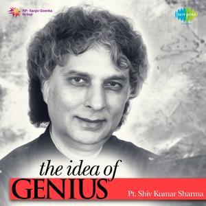 The Idea of Genius: Pt. Shiv Kumar Sharma
