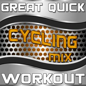 Great Quick Workout (Cycling Mix)