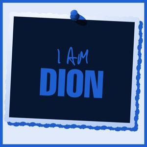 I Am Dion