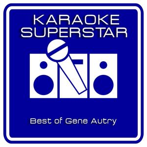 Best of Gene Autry (Karaoke Version)