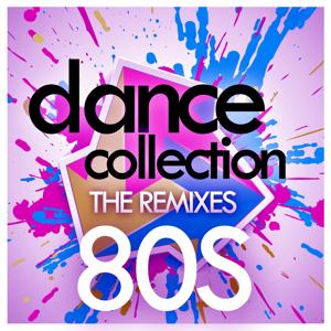 Dance Collection - The Remixes : 80S