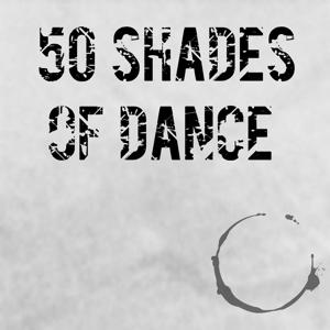50 Shades of Dance