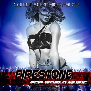 Firestone Pop World Music (Compilation Hits Party)