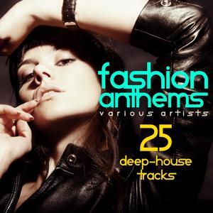 Fashion Anthems (25 Deep-House Tracks)