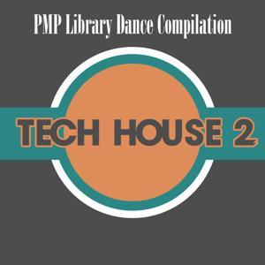 PMP Library Dance Compilation: Tech House, Vol. 2