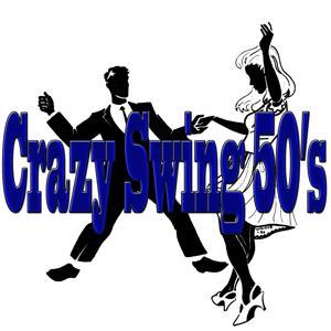 Crazy Swing 50's (Billie Holiday, Dean Martin, Glenn Miller)