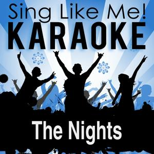 The Nights (Karaoke Version)
