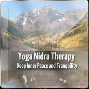 Yoga Nidra Therapy - Deep Inner Peace and Tranquility