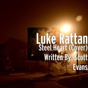 Steel Heart (Cover) Written By: Scott Evans