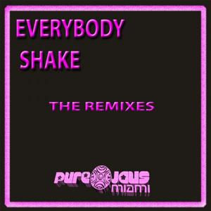 Everybody Shake - The Remixes