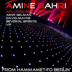 From Hammamet to Berlin (Summer Remixes)