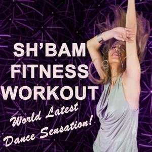 SH'Bam Fitness Workout - World Latest Dance Sensation!