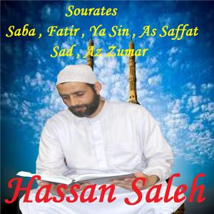 Sourates Saba , Fatir , Ya Sin , As Saffat , Sad , Az Zumar (Quran)