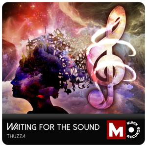 Waiting for the Sound