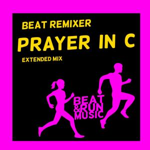 Prayer in C (Extended Mix)