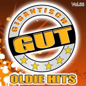 Gigantisch Gut: Oldie Hits, Vol. 86