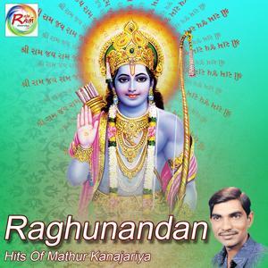 Raghunandan - Hits of Mathur Kanajariya