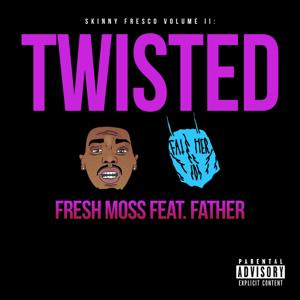 Twisted (feat. Father)