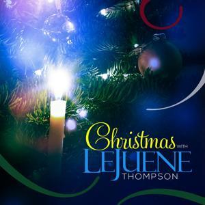 Christmas with LeJuene Thompson