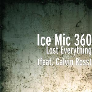 Lost Everything (feat. Calvin Ross)